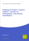 Walking for Health: 'inactive' walkers – barriers to participation, and activity substitution (Thumbnail link to record)