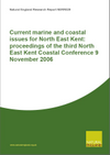 Current Marine and Coastal Issues for North East Kent: Proceedings of the third North East Kent Coastal Conference 9 November 2006 (Thumbnail link to record)