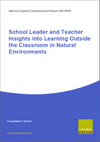 School Leader and Teacher Insights into Learning Outside the Classroom in Natural Environments (Thumbnail link to record)