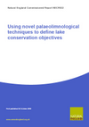 Using novel palaeolimnological techniques to define lake conservation objectives (Thumbnail link to record)