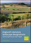 England's statutory landscape designations: a practical guide to your duty of regard (Thumbnail link to record)