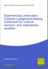 Experiencing Landscapes: Towards a judgement-making framework for 'cultural services' and 'experiential qualities' (Thumbnail link to record)