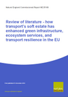 Review of literature: how transport's soft estate has enhanced green infrastructure, ecosystem services, and transport resilience in the EU (Thumbnail link to record)