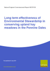 Long term effectiveness of Environmental Stewardship in conserving upland hay meadows in the Pennine Dales (Thumbnail link to record)