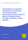Development of a generic framework for informing Cumulative Impact Assessments (CIA) related to Marine Protected Areas through evaluation of best practice (Thumbnail link to record)