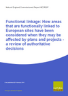 Functional linkage: How areas that are functionally linked to European sites have been considered when they may be affected by plans and projects - a review of authoritative decisions (Thumbnail link to record)